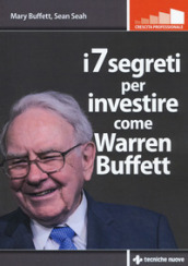 I 7 segreti per investire come Warren Buffet
