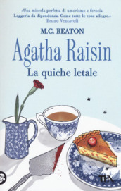 Agatha Raisin. La quiche letale