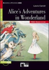 Alice s adventures in Wonderland. Con CD Audio