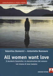 All women want love. Il desiderio femminile e la decostruzione del romance nel cinema di Jane Campion