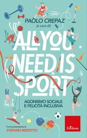 All you need is sport