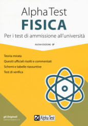 Alpha Test fisica. Per i test di ammissione all'università
