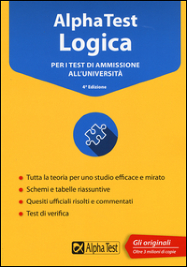 Alpha Test logica. Per i test di ammissione all'università