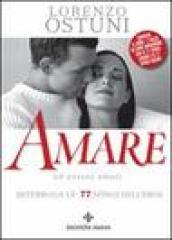 Amare ed essere amati. Interroga le 77 sfingi dell eros. Con carte