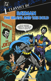 Batman. The brave and the bold. 1.