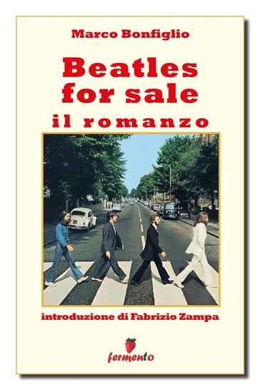 Beatles for sale. Il romanzo