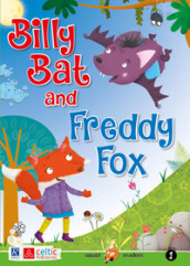 Billy Bat and Freddy Fox. Level 1. Starters A1. Con CD-Audio