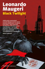 Black twilight. Ediz. italiana