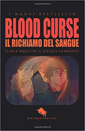Blood curse. Il richiamo del sangue