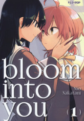 Bloom into you. 1.