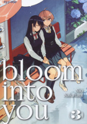 Bloom into you. 3.