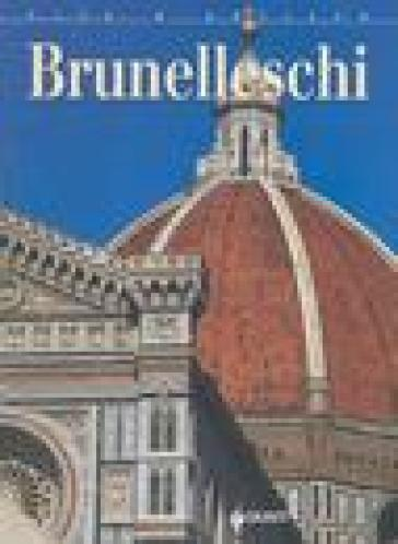 Brunelleschi. Ediz. illustrata