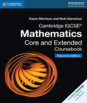 Cambridge IGCSE Mathematics core and extended coursebook. Per le Scuole superiori. Con espansione online