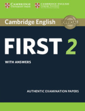 Cambridge english first. Student s book with answers. Per le Scuole superiori. Con espansione online. 2.