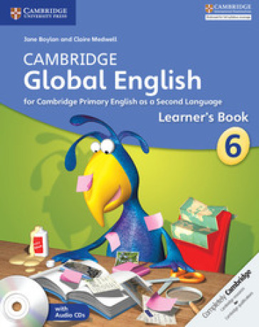 Cambridge global English. Stage 6. Learner's book. Per la Scuola media. Con CD Audio