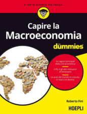Capire la macroeconomia For Dummies