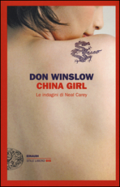 China girl. Le indagini di Neal Carey
