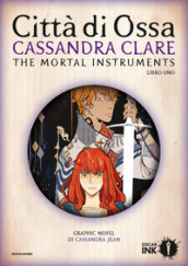 Città di ossa. Shadowhunters. The mortal instruments. 1.