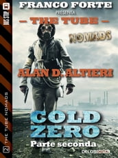Cold Zero - Parte Seconda
