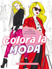 Colora la moda. Libri antistress da colorare