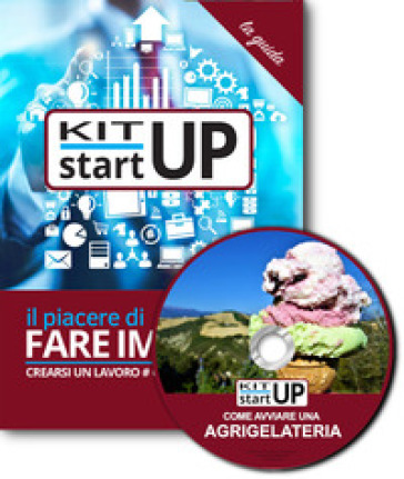 Come avviare una agrigelateria. Con CD-ROM