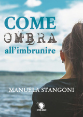 Come ombra all imbrunire