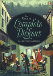 Complete Dickens. All novels retold di Charles Dickens