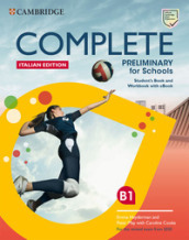 Complete preliminary for schools. For the revised exam from 2020. Italy pack. Per le Scuole superiori. Con e-book. Con espansione online