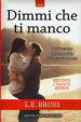 Dimmi che ti manco. Second chance series