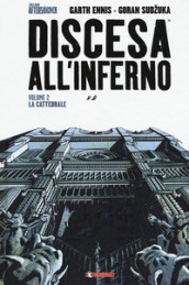 Discesa all inferno. 2: La cattedrale