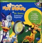 Dr. Daysy-Dottoressa Paperina. Level 1. Ediz. bilingue. Con CD Audio
