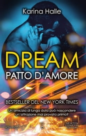 Dream. Patto d amore