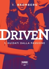 Driven - 1. Guidati dalla passione
