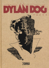 Dylan Dog talks. Ediz. illustrata