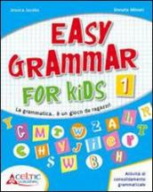 Easy grammar for kids. Level 1. Materiali per il docente. Per la Scuola elementare