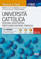 EdiTEST. Università Cattolica. Medicina. Teoria & test. Con e-book. Con software di simulazione