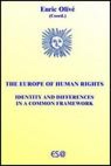 Europe of human rights. Identity and differences in a common framework