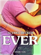 Ever - Over You (Ever #4)