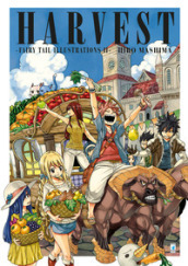 Fairy Tail illustrations. Ediz. a colori. 2: Harvest