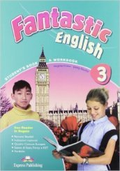 Fantastic english. Student s book 2. Con espansione online. Per la Scuola media. Con CD Audio. Con CD-ROM. 3.