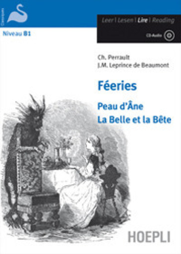 Féeries. Peau d'Ane-La Belle et la Bete. Con CD-Audio