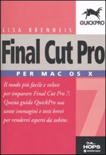 Final Cut Pro 7. Per Mac OS X