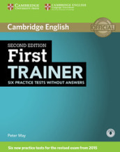 First certificate trainer. Practice tests without answers. Per le Scuole superiori. Con espansione online