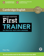 First certificate trainer. Practice tests with answers. Per le Scuole superiori.Con espansione online
