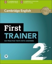 First trainer. Level B2. Six practice tests. Student s book. With answers. Per le Scuole superiori. Con espansione online. Con File audio per il download