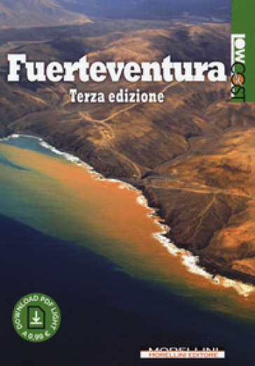 Fuerteventura. Con Contenuto digitale per download e accesso on line