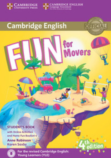 Fun for movers. Student's book. Per la Scuola media. Con espansione online. Con Libro: Home fun booklet