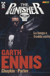 Garth Ennis Collection. The Punisher. 17: La lunga e fredda notte