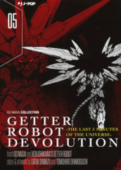 Getter robot devolution. The last 3 minutes of the universe. 5.
