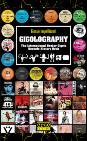 Gigolography. The international gigolo records history book